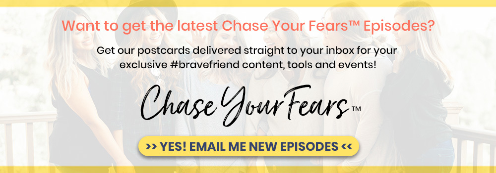 Join Chase Your Fears Mail List Now!