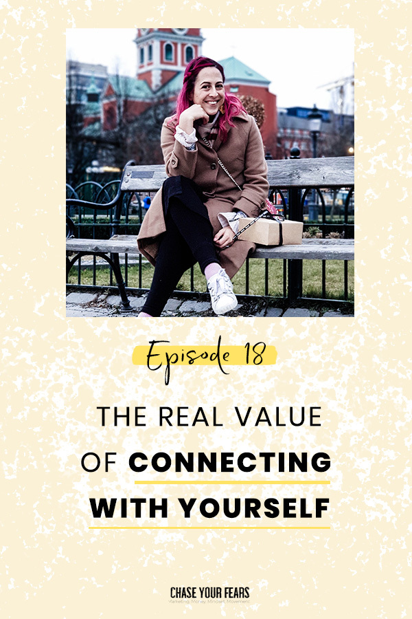 The Real Value of Connecting with Yourself Pin it
